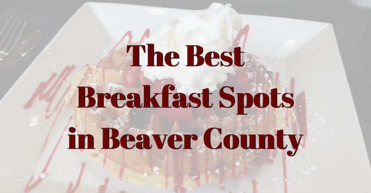 best-breakfast-spots-in-beaver-county