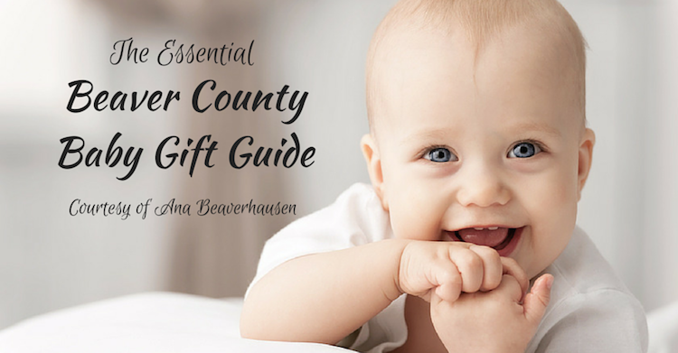 Baby Gift Guide : The essential beaver county baby gift guide your