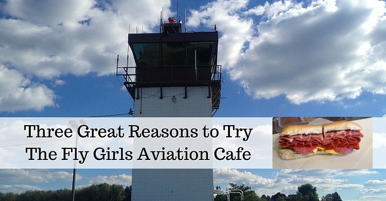 Three Great Reasons to TryFly Girls Aviation Cafe