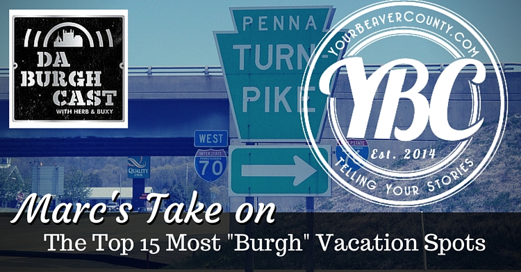top-15-most-burgh-vacation-spots