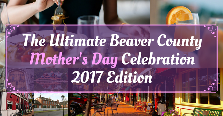 Mother's Day Beaver County 2017